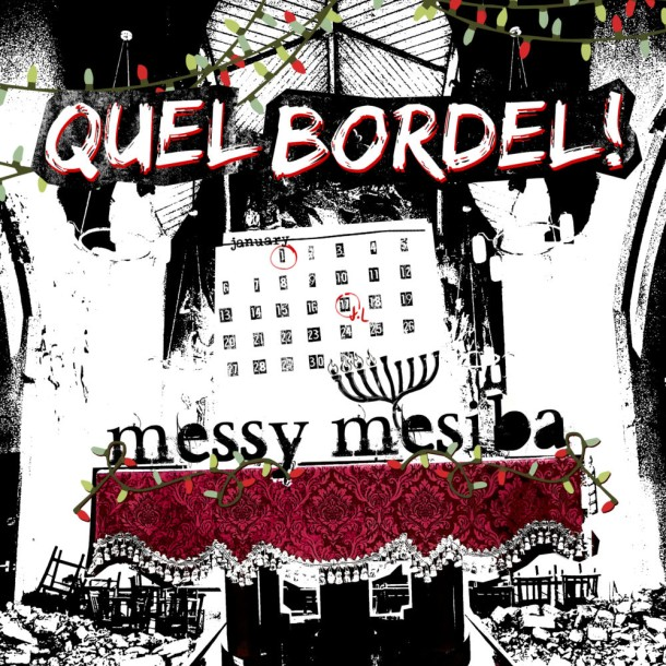 "QUEL BORDEL! Releases ""Messy Mesiba"" EP for the Holidays on 12/22!"